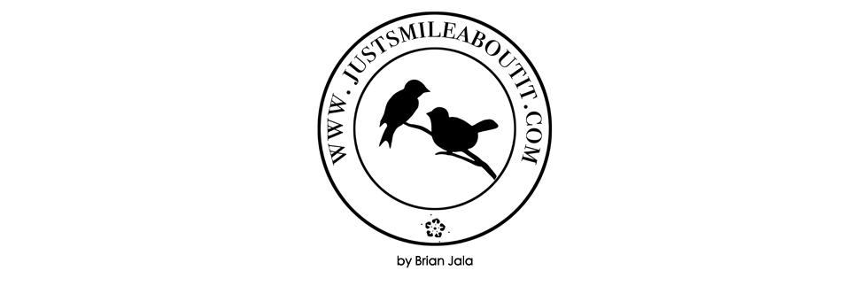 Just smile about it – by Brian Jala logo